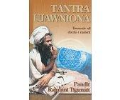 Szczegóły książki TANTRA UJAWNIONA