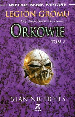 LEGION GROMU - ORKOWIE - TOM 2