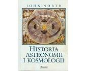 Szczegóły książki HISTORIA ASTRONOMII I KOSMOLOGII