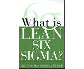 Szczegóły książki WHAT IS LEAN SIX SIGMA?