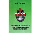 Szczegóły książki ŻOŁNIERZE W SUTANNACH