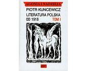 Szczegóły książki AGONIA I NADZIEJA - LITERATURA POLSKA - TOM 1
