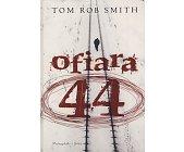 Szczegóły książki OFIARA 44