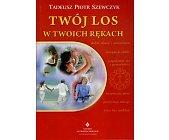 Szczegóły książki TWÓJ LOS W TWOICH RĘKACH