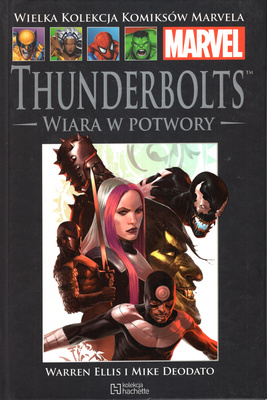 THUNDERBOLTS: WIARA W POTWORY (MARVEL 57)