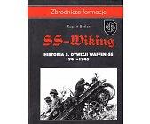 Szczegóły książki SS - WIKING. HISTORIA 5. DYWIZJI WAFFEN - SS 1941 - 1945