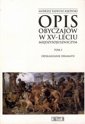 OPIS OBYCZAJÓW W XV-LECIU MIĘDZYSOJUSZNICZYM 1989-2004 (4 TOMY)
