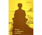 Szczegóły książki WIARA W POSTAWIE LUDZKIEJ