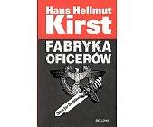 Szczegóły książki FABRYKA OFICERÓW