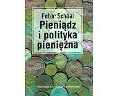 Szczegóły książki PIENIĄDZ I POLITYKA PIENIĘŻNA
