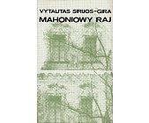 Szczegóły książki MAHONIOWY RAJ