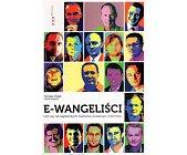 Szczegóły książki E-WANGELIŚCI