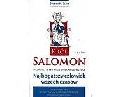 Szczegóły książki KRÓL SALOMON. NAJBOGATSZY CZŁOWIEK WSZECH CZASÓW
