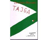 Szczegóły książki TAJGA TAMTEGO LATA W KAJENIE