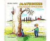 Szczegóły książki MATEUSZEK I TAJEMNE SPRAWKI