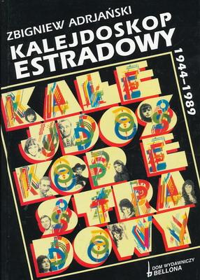 KALEJDOSKOP ESTRADOWY 1944 - 1989