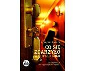 Szczegóły książki CO SIĘ ZDARZYŁO W HOTELU GOLD