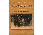 Szczegóły książki GENEALOGIA. PRAKTYCZNY PORADNIK