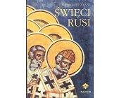 Szczegóły książki ŚWIĘCI RUSI
