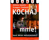Szczegóły książki KOCHAJ MNIE!