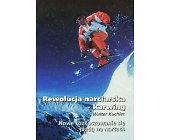 Szczegóły książki REWOLUCJA NARCIARSKA - KARWING