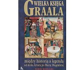 Szczegóły książki WIELKA KSIĘGA GRAALA
