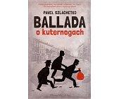 Szczegóły książki BALLADA O KUTERNOGACH