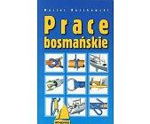 Szczegóły książki PRACE BOSMAŃSKIE
