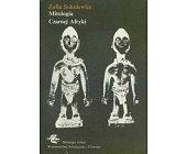 Szczegóły książki MITOLOGIA CZARNEJ AFRYKI