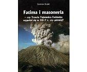 Szczegóły książki FATIMA I MASONERIA