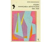 Szczegóły książki POLSKA AWANGARDA ARTYSTYCZNA 1918-1939 (SERIA NEFRETETE: STYLE - KIERUNKI - TENDENCJE)
