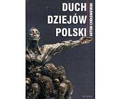 Szczegóły książki DUCH DZIEJÓW POLSKI
