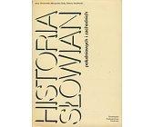 Szczegóły książki HISTORIA SŁOWIAN POŁUDNIOWYCH I ZACHODNICH