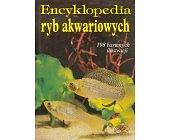 Szczegóły książki ENCYKLOPEDIA RYB AKWARIOWYCH