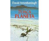 Szczegóły książki ŻYJĄCA PLANETA