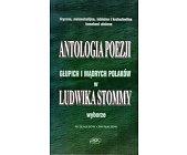 Szczegóły książki ANTOLOGIA POEZJI GŁUPICH I MĄDRYCH POLAKÓW W WYBORZE LUDWIKA STOMMY