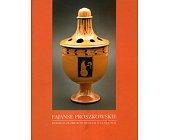 Szczegóły książki FAJANSE PRÓSZKOWSKIE