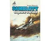 Szczegóły książki SAMOLOTY BOJOWE ŚWIATA