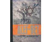 Szczegóły książki POLSKI ALEF-BET, ŻYDZI W POLSCE I ICH ODRODZONY ŚWIAT