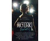 Szczegóły książki AKTORKI - PORTRETY