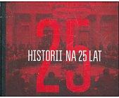 Szczegóły książki 25 HISTORII NA 25 LAT