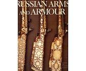 Szczegóły książki RUSSIAN ARMS AND ARMOUR
