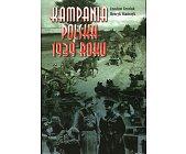 Szczegóły książki KAMPANIA POLSKA 1939 ROKU. POCZĄTEK II WOJNY ŚWIATOWEJ