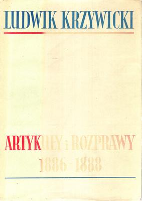 ARTYKUŁY I ROZPRAWY 1886 - 1888