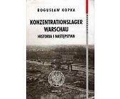 Szczegóły książki KONZENTRATIONSLAGER WARSCHAU. HISTORIA I NASTĘPSTWA