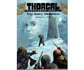 Szczegóły książki THORGAL MŁODZIEŃCZE LATA - TOM 1 - TRZY SIOSTRY MINKELSONN