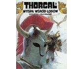 Szczegóły książki THORGAL - WYSPA WŚRÓD LODÓW