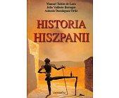 Szczegóły książki HISTORIA HISZPANII