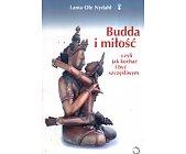 Szczegóły książki BUDDA I MIŁOŚĆ CZYLI JAK KOCHAĆ I BYĆ SZCZĘŚLIWYM