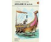 Szczegóły książki AKCJUM 31 P.N.E. (HISTORYCZNE BITWY)